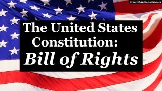 Download THE BILL OF RIGHTS - U.S. CONSTITUTION - FULL AudioBook | Greatest Audio Books Video