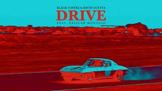 Download Black Coffee & David Guetta - Drive feat. Delilah Montagu [Ultra Music] Video