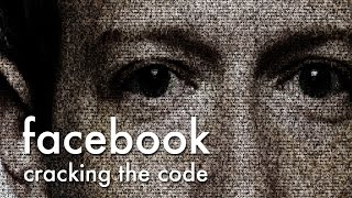 Download Facebook: Cracking the Code - Trailer Video