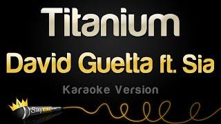 Download David Guetta ft. Sia - Titanium (Karaoke Version) Video