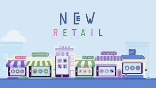 Download Alibaba's ″New Retail″ Explained Video