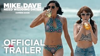 Download Mike and Dave Need Wedding Dates | Official Trailer [HD] | 20th Century FOX Video