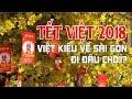 Download Việt Kiều MỸ kiều bào Cali về Sài Gòn Ăn Tết Vietnam đi đâu chơi? Video