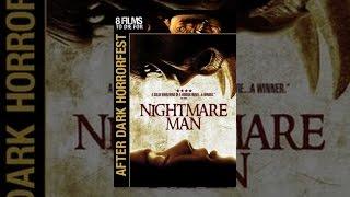 Download Nightmare Man Video