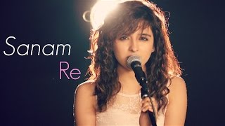 Download Sanam Re | Female Cover by Shirley Setia ft. Kushal Chheda | (Arijit Singh) Video