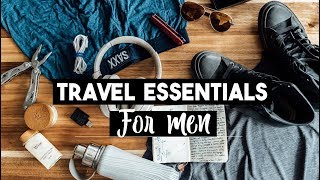 Download 15 Travel Essentials for Men | What to Pack Video