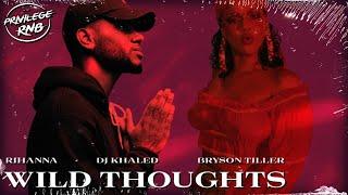 Download DJ Khaled - Wild Thoughts ft. Rihanna, Bryson Tiller (Lyrics) Video