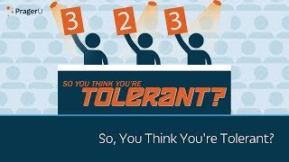 Download So, You Think You're Tolerant? Video