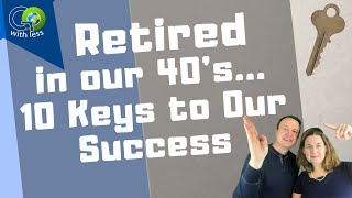 Download How Did We Retire Early? 10 Things We Did (+ an outtake!) Video