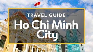 Download Ho Chi Minh City Vacation Travel Guide | Expedia Video