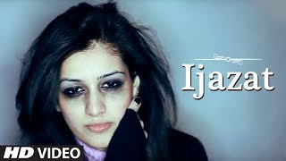Download Falak - Ijazat Full Music Video HD - A Truly Heart Touching Song Video