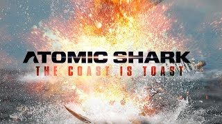 Download Atomic Shark Movie - Trailer 1 [OFFICIAL TRAILER] Video