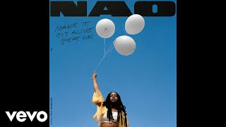 Download Nao - Make It Out Alive (Audio) ft. SiR Video