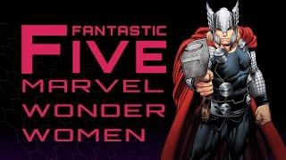 Download 5 Best Marvel Wonder Women - Fantastic Five Video