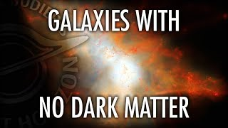 Download Do Galaxies with No Dark Matter Prove it Exists? Featuring Shany Danieli Video