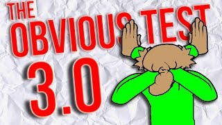 Download THE OBVIOUS TEST 3.0 Video