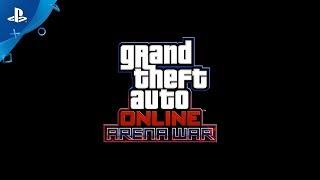 Download Grand Theft Auto Online - Arena War | PS4 Video