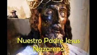 Download NUESTRO PADRE JESUS NAZARENO song & lyrics Video
