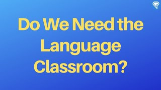 Download Do We Need the Language Classroom? Video