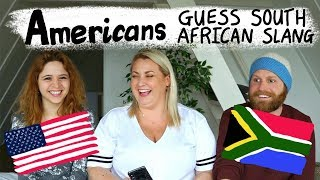 Download Americans guess South African Slang Video