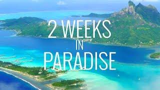 Download 2 Weeks in Paradise: Tahiti, Bora Bora and Moorea in 4K Video