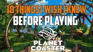 Download Planet Coaster 10 Things I Wish I Knew Before Playing | Planet Coaster Guide | Planet Coaster Tips Video