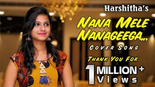 Download Nanna mele nanageega album cover song by Harshitha Video