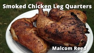 Download Smoked Chicken Leg Quarters | White Sauce Chicken Leg Quarters with Malcom Reed HowToBBQRight Video