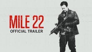 Download Mile 22 | Official Trailer | Own It Now on Digital HD, Blu-Ray & DVD Video
