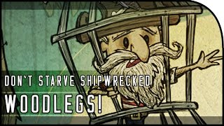 Download WOODLEGS THE PIRATE CHARACTER & PIRATE SHIP! - Don't Starve: Shipwrecked Gameplay Video