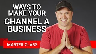 Download Making Your Channel a Business | Master Class #1 ft. Tim Schmoyer Video