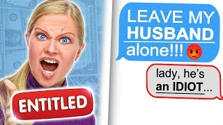 Download r/entitledparents ″HOW DARE YOU TALK TO MY HUSBAND LIKE THAT!″ Video