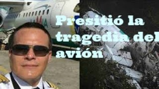 Download PILOTO PRESINTIÓ TRAGEDIA DEL AVION - FUTBOL CHAPECOENSE Video