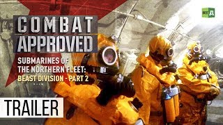 Download Submarines of the Northern Fleet: Beast Division - Part 2 (Trailer) Premiere 04/02 Video
