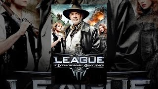 Download League Of Extraordinary Gentlemen Video