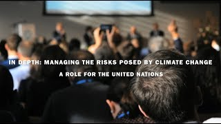 Download SIPRI Searchlight: Managing the risks posed by climate change – a role for the UN Video