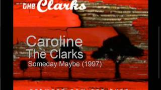 Download The Clarks - Caroline Video