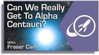 Download Can We Really Get to Alpha Centauri? The Breakthrough Starshot Mission Explained Video