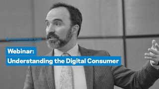 Download Understanding the Digital Consumer: How Behaviors Drive Strategy Video