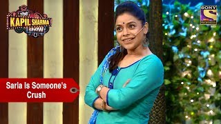 Download Sarla Is Someone's Crush - The Kapil Sharma Show Video