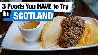 Download Scottish Foods - 3 Dishes To Try In Edinburgh, Scotland (Americans Try Scottish Food) Video