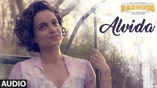 Download Alvida Full Audio Song | Rangoon | Saif Ali Khan, Kangana Ranaut, Shahid Kapoor | T-Series Video
