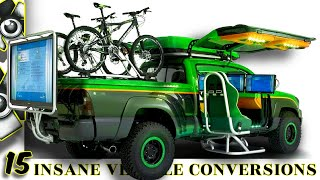 Download 15 INSANE VEHICLE CONVERSIONS YOU WON'T BELIEVE Video