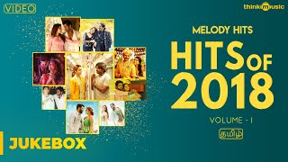 Hits of 2018 (Volume 01) , Tamil , Video Songs Jukebox