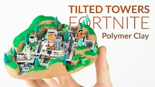Download Tilted Towers (Fortnite Battle Royale) – Polymer Clay Tutorial Video