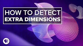 Download How to Detect Extra Dimensions | Space Time Video
