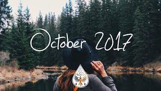 Download Indie/Pop/Folk Compilation - October 2017 (1-Hour Playlist) Video