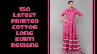 Download 150 Latest Printed Cotton Long kurti Designs Video