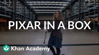 Download Pixar in a Box | Welcome to Pixar in a Box | Khan Academy Video