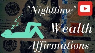 Download 🔊 Wealth ″Nighttime″ Affirmations! (Play for 21 Days while you sleep!) Video
